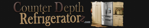 Comparison of Counter Depth Refrigerators